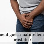 Comment stimuler naturellement sa prostate?
