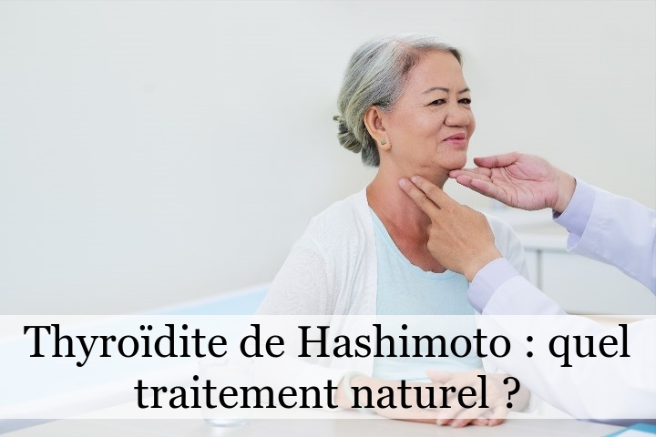 Thyroïdite de Hashimoto : quel traitement naturel ?